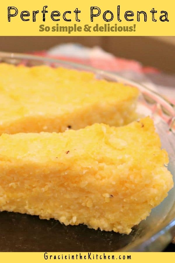 Perfect Polenta Recipe- We love to slice it and serve it with our favorite sauces!