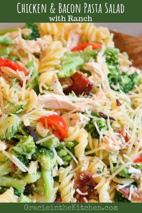 Chicken and Bacon Pasta Salad with Ranch- so simple and delicious!